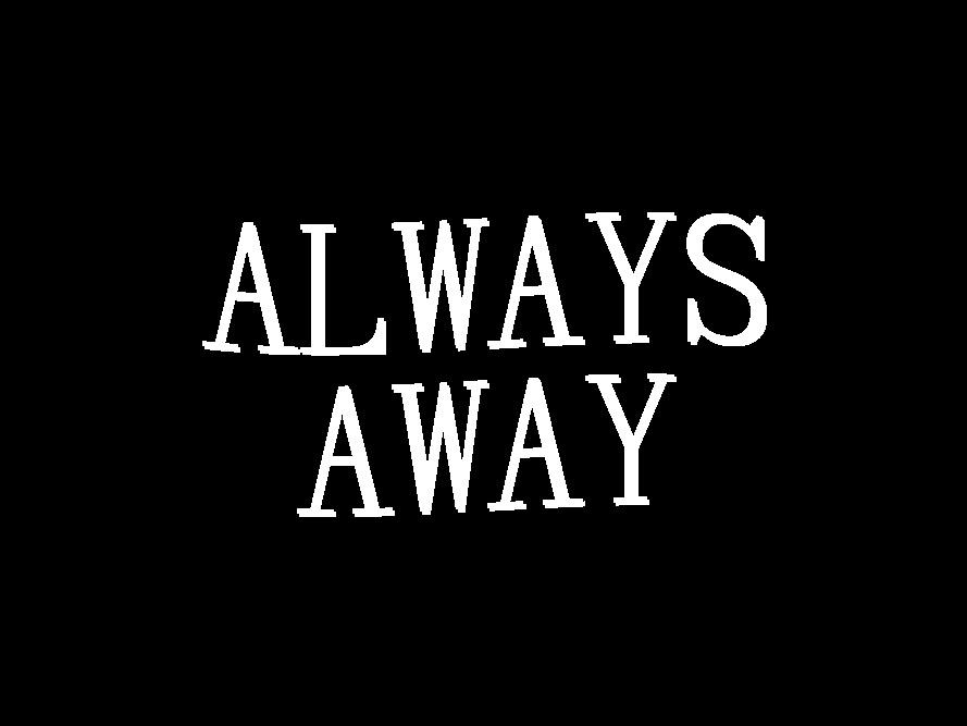 Always Away — Maxime Bichon